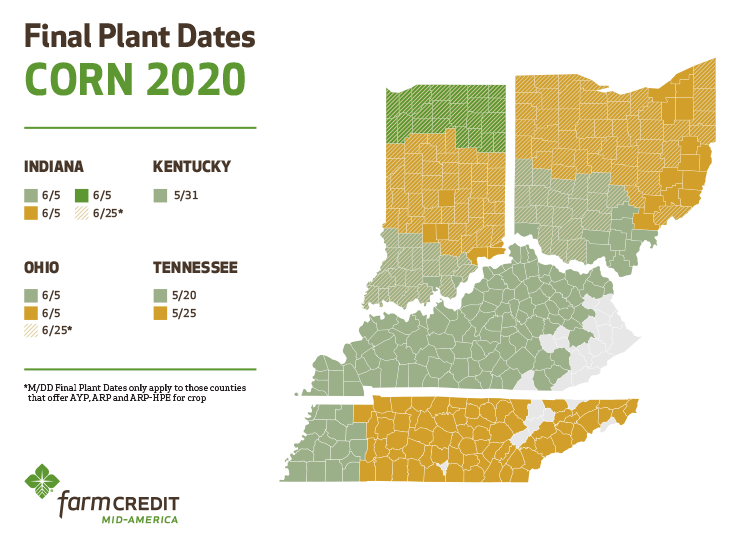 Final Plant Dates, Corn 2020: Indiana and Ohio, June 5; Kentucky, May 31; Tennessee, May 20 or May 25